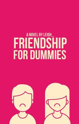Friendship for Dummies