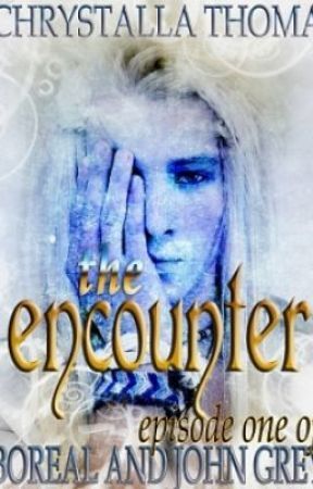 The Encounter (Episode 1 of Boreal and John Grey) by Chrystalla