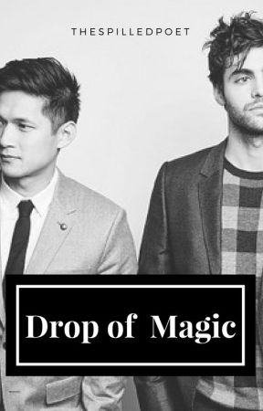 Drop of Magic (Malec) by thespilledpoet