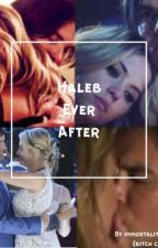 Haleb ever after by ImortalityMyDarlings