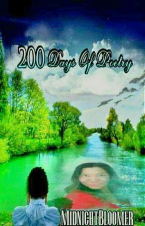200 Days Of POETRY  by MidnightBloomer