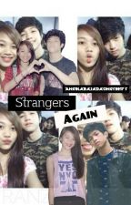 Strangers Again ft. Ranz Kyle by AngelaBajadaOngsee17