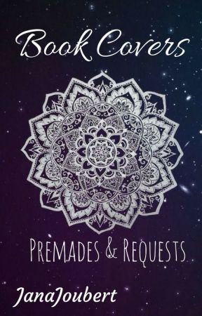 Book Covers (Premades & Requests) by JanaJoubert