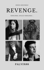 Revenge. by Palvin88