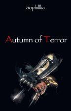 Autumn of Terror | Death's Breath Sequel- Jack the Ripper Fanfiction by Sophilllia