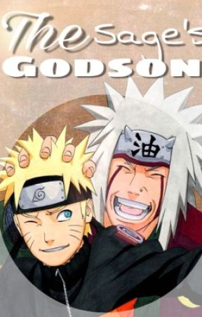 The Sage's Godson (A Naruto Fanfiction) by HavyQuil