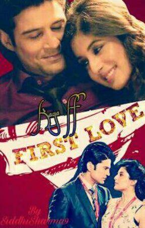 First Love -Kaya ff by sidpreeti