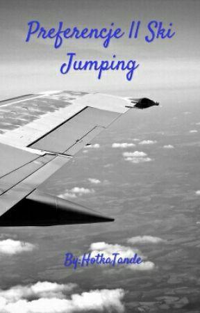 Preferencje || Ski Jumping by ilyskijumping
