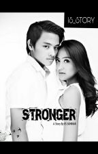 STRONGER by IS_Story