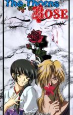 The Thorns Of A Rose (A Fushigi Yuugi Fanfiction) [ON HIATUS] by _Erikawaii_
