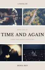 Time and Again by RehiaRey