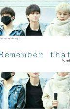 Remember that ◉ BtoB by kumamondosuga