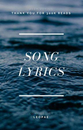 Song Lyrics #Wattys2017 by IntrovertPrince