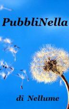PubbliNella! by Nellume