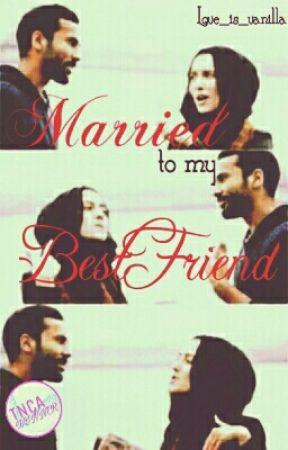 Married To My Best Friend by Love_is_Vanilla