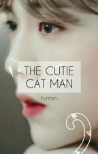 The Cutie Cat Man (Complete) by nerd_R