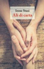 Ali di carta [In libreria] by _irene_stasi_