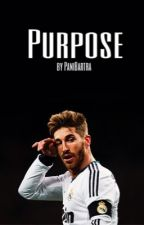 Purpose || Sergio Ramos by PaniBartra