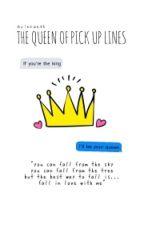 The Queen Of Pickupline by nransh
