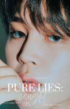 Pure Lies: Caught | p.jm. by TamaraFaren_