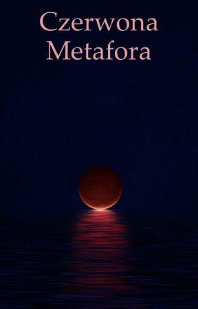 Czerwona Metafora by oohayame