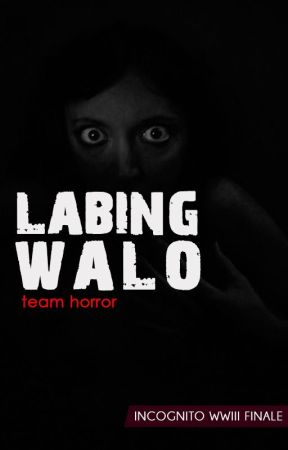 Labingwalo by WattIncognito