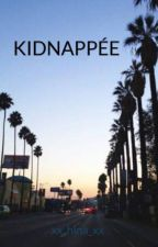 kidnappée by xx_hlna_xx