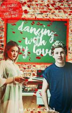 Dancing whith me love.(1D Fanfiction)  by --magdyz--