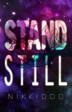 STANDSTILL by Nikkidoo