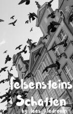 Felsensteins Schatten by lees_lifedream