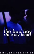 The 'Bad Boy' Stole My Heart  by smilenevershout