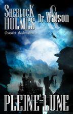 Les Vampires de Londres, T3: Pleine Lune by Chocolat-Mashmalow