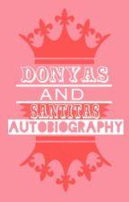 Donyas & Santitas Autobiography by SosyalKami