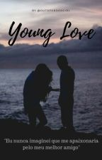 Young Love [HIATUS] by swn_francisco