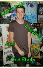 Charlie Puth Imagines And One Shots by JohnDarelle_Jm