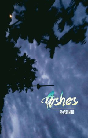 Ashes | Kth by yashmint