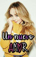 Un nuevo amor by Nirvana2199