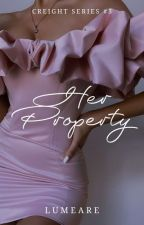 Her Property (Creight Series #3) by Lumeare