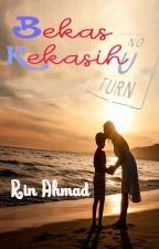 Bekas Kekasih by KaryaLepakRinAhmad