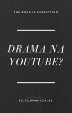 Drama na YouTube? || FF ReZi, Multi, JDabrowsky || by XX_Tajemnicza_XX