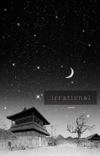irrational |jhs•myg| by nyxctophilia