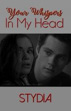 Your Whispers In My Head (STYDIA) by arielonly