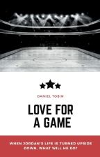 Love for a Game by DanTheMan1489