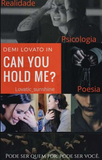 Can you hold me? Demi Lovato