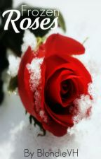Frozen Roses: Book 2 in the Crimson Falls series by BlondieVH