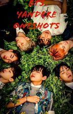 BTS Yandere one-shots by butterfliespoison