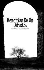 Memorias De Un Adicto. by PIBACK1
