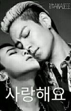 사랑해요 (  Saranghaeyo :Je t'aime ) TOPxGD by Ainalieee