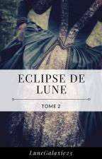 Eclipse de Lune | T. 2 by LuneGalaxie23