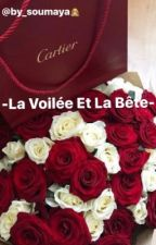 La voilée et la bête  by by_soumaya